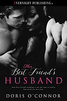 Her Best Friend's Husband by [O'Connor, Doris]