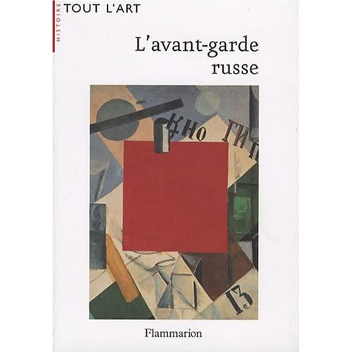 L'avant-garde russe : 1907-1927