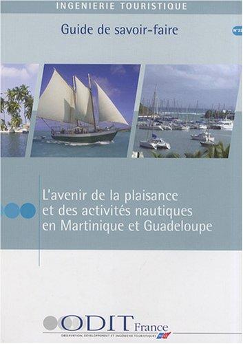 L'avenir de la plaisance et des activits nautiques en Martinique et Guadeloupe