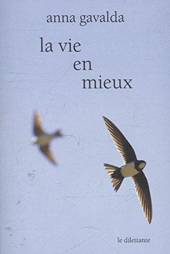 La vie en mieux : 1, Mathilde, 2, Yann