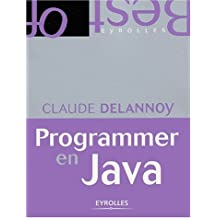 PROGRAMMER EN LANGAGE JAVA by CLAUDE DELANNOY (January 19,2004)
