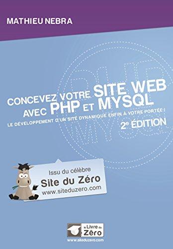 Concevez votre site web avec PHP et MySQL - 2e édition