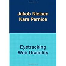Eyetracking Web Usability by Jakob Nielsen (2009-12-14)