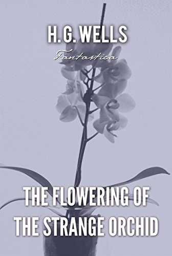 Strange Orchidworld Edition Flowering The Of Classicsenglish 3jARLq54