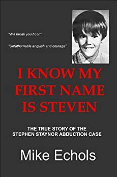 I Know My First Name Is Steven (English Edition)