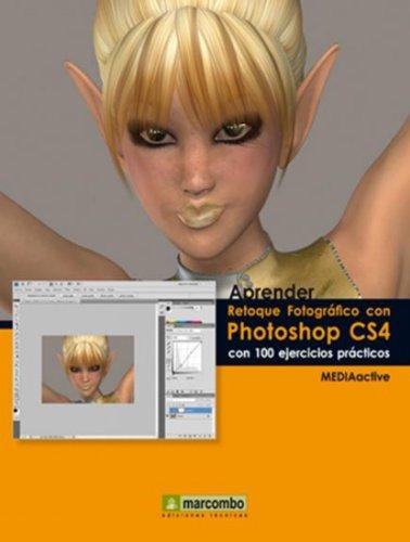 Aprender Retoque Fotográfico con Photoshop CS4 por MEDIAactive