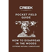 Pocket Field Guide: How to Disappear in the Woods