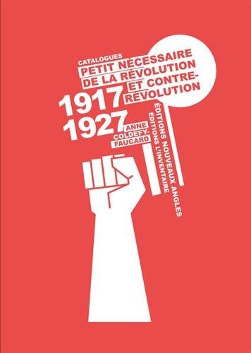Petit nécessaire de la révolution et contrerévolution : (Catalogues 1917-1927)