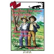 Huck Finn y Tom Sawyer entre los indios (Libros Para Jóvenes - Tus Libros)
