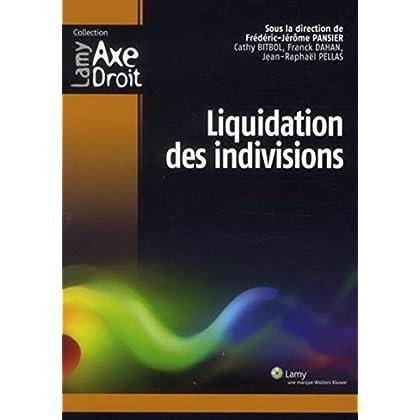 Liquidations des indivisions