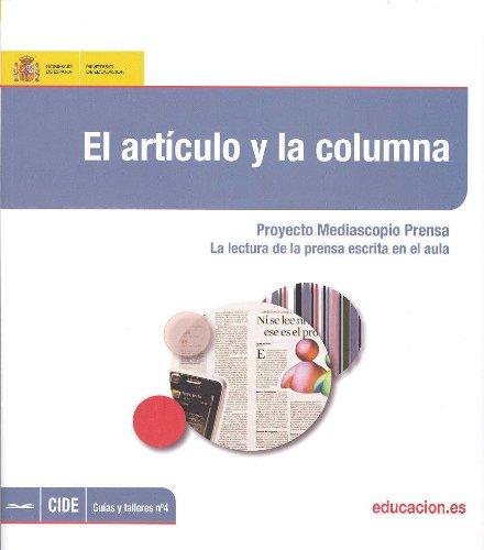 El artículo y la columna. Proyecto Mediascopio Prensa. La lectura de la prensa escrita en el aula por Begoña López Sobrino