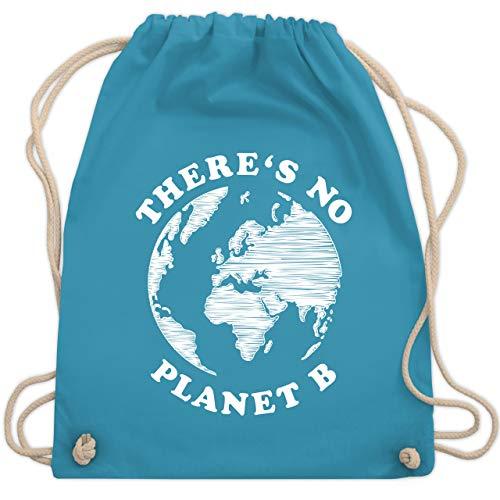 Shirtracer Turnbeutel - There is no planet B - Unisize - Hellblau - WM110 - Turnbeutel und Stoffbeutel aus Bio-Baumwolle