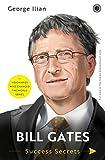 Bill Gates: Success Secrets