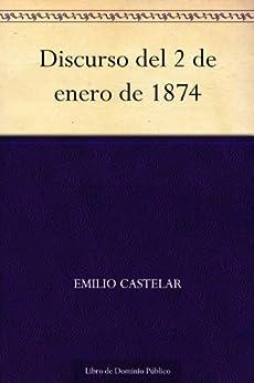 Discurso del 2 de enero de 1874 de [Castelar, Emilio]