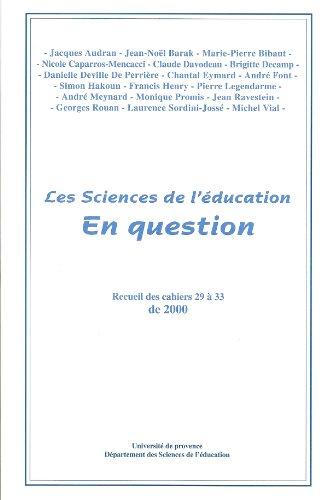 Les Sciences de l'ducation En question (Recueil des cahiers 29  33)