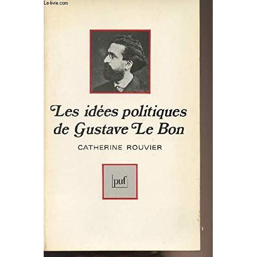 Les Idées politiques de Gustave Le Bon