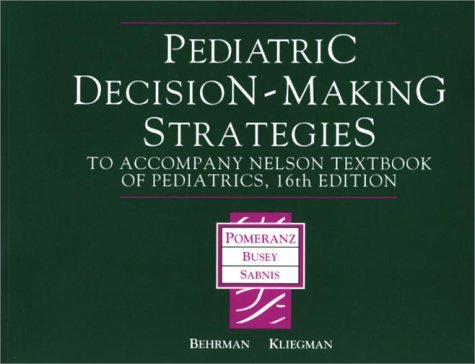 Pediatric Decision Making Strategies by Albert J. Pomeranz MD (2001-09-07)