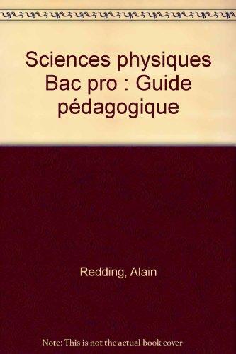 Sciences physiques Bac pro : Guide pédagogique
