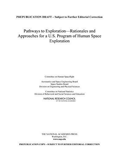 Pathways to Exploration: Rationales and Approaches for a U.S. Program of Human Space Exploration