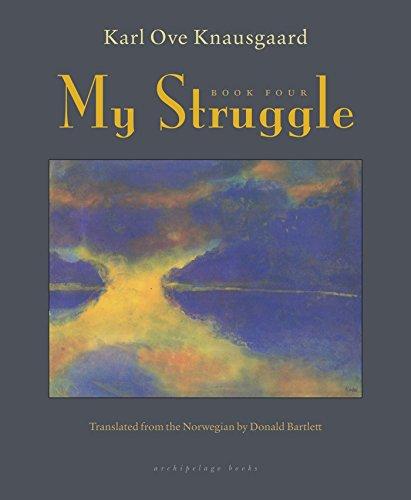My Struggle, Book Four: 4 por Karl Ove Knausgaard