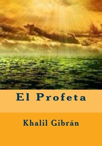 El Profeta por Khalil Gibrán