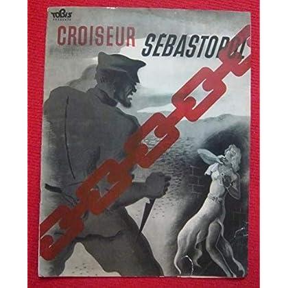 Dossier de presse de Croiseur Sébastopol (1936) - 23x 30cm, 16 p - Film de Karl Anton avec C Horn, K John – Photos N&B - résumé scénario – 2 petites déchirures en bas à droite de la couv. et 1 en der