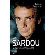 Michel Sardou, sur des airs populaires