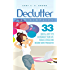 Declutter And Simplify - 33 Proven Ways To Declutter And Simplify Your Life