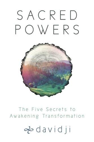 Sacred Powers: The Five Secrets to Awakening Transformation