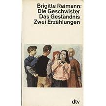 Die Geschwister / Das Geständnis. Zwei Erzählungen.