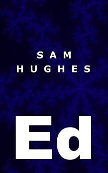 Ed by [Hughes, Sam]