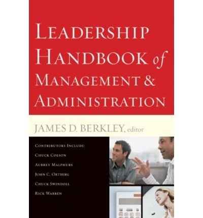 [(Leadership Handbook of Management and Administration )] [Author: James D. Berkley] [Jan-2008]