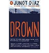 Drown by Junot Diaz (6-Nov-2008) Paperback