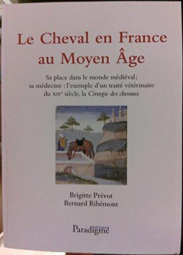 Le cheval en France au moyen age