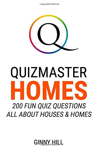 Quizmaster: Homes: 200 Fun Quiz Questions All About Houses and Homes
