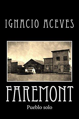 Faremont: ¿Qué se esconde entre las sombras de un pueblo abandonado? por Ignacio Aceves
