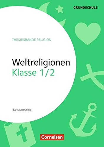 Themenbände Religion Grundschule: Klasse 1/2 - Weltreligionen: Kopiervorlagen