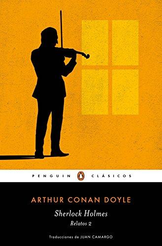 Sherlock Holmes. Relatos 2 (PENGUIN CLÁSICOS)