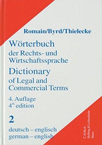 Wörterbuch der Rechts- und Wirtschaftssprache Teil I: Englisch-Deutsch