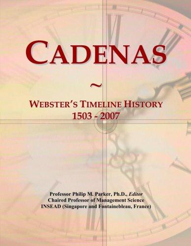 cadenas-websters-timeline-history-1503-2007