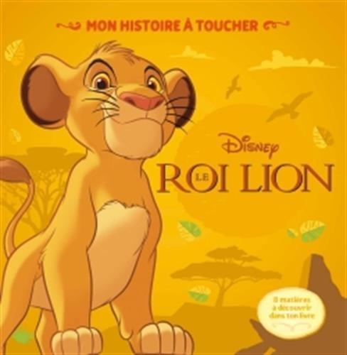LE ROI LION - Mon Histoire à Toucher