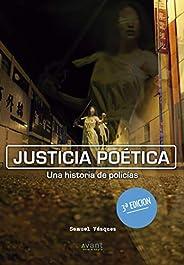 Justicia poética: Una historia de policías