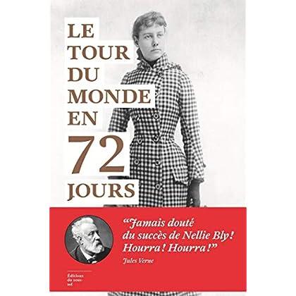 Le Tour du monde en 72 jours (FEUIL NON FICTI)
