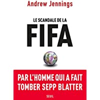 Le scandale de la FIFA – [CRITIQUE]