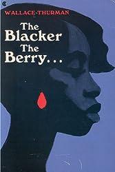 The Blacker the Berry: A Novel of Negro Life