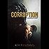 Corruption: A Bureau Story