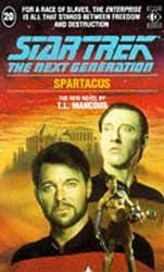 Spartacus (Star Trek: The Next Generation) by T.L. Mancour (1992-02-20)