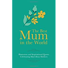 The Best Mum in the World (Gift Wit)