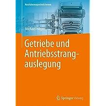 Getriebe und Antriebsstrangauslegung (Nutzfahrzeugtechnik lernen)