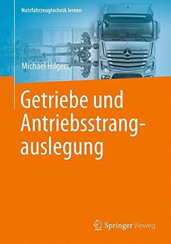 Getriebe und Antriebsstrangauslegung (Nutzfahrzeugtechnik lernen) Getriebe Bücher